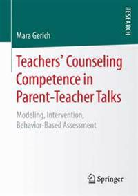 Teachers' Counseling Competence in Parent-Teacher Talks