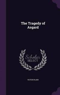 The Tragedy of Asgard