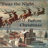 'Twas the Night Before Christmas
