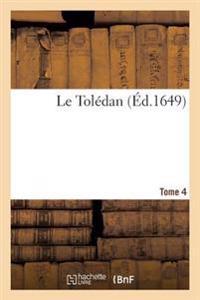 Le Toledan. Vol4