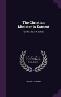The Christian Minister in Earnest