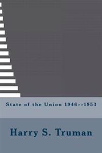 State of the Union 1946--1953