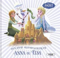 Den store historiesamling om Anna og Elsa