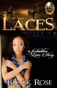 Laces: A Forbidden Love Story