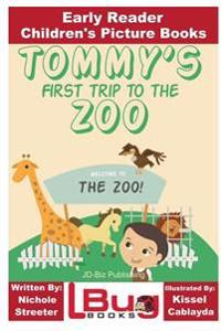 Tommy's First Trip to the Zoo - Early Reader - Children's Picture Books