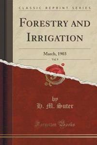 Forestry and Irrigation, Vol. 9