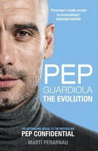 Pep guardiola - the evolution