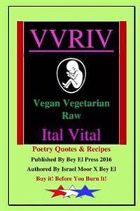 Vvriv Vegan Vegetarian Raw Ital Vital