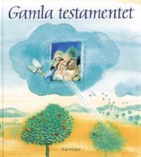 Gamla testamentet / Lättläst