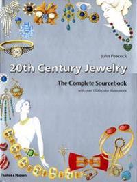 20th Century Jewelry: The Complete Sourcebook