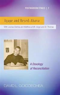 Agape and Hesed-Ahava