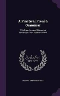A Practical French Grammar