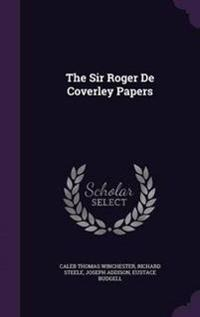 The Sir Roger de Coverley Papers