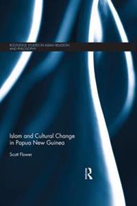 Islam and Cultural Change in Papua New Guinea