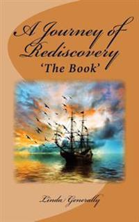 A Journey of Rediscovery: The Book