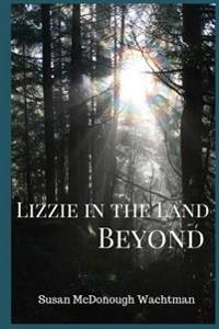 Lizzie in the Land Beyond