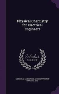 Physical Chemistry for Electrical Engineers