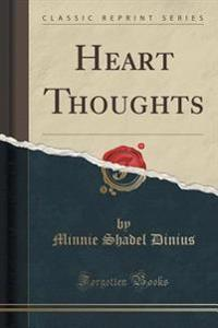 Heart Thoughts (Classic Reprint)