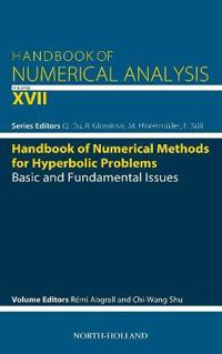 Handbook of Numerical Methods for Hyperbolic Problems: Basic and Fundamental Issues