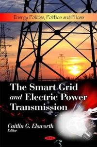 The Smart Grid and Electric Power Transmission