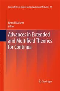 Advances in Extended and Multifield Theories for Continua