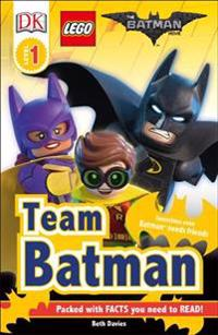 DK Readers L1: The Lego(r) Batman Movie Team Batman
