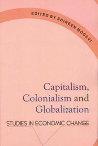 Capitalism, Colonialism & Globalization