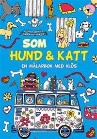 Som hund och katt: en målarbok med klös
