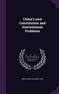 China's New Constitution and International Problems