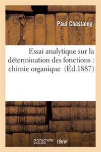 Essai Analytique Sur La Determination Des Fonctions: Chimie Organique