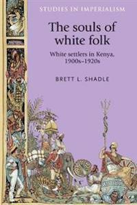 The Souls of White Folk