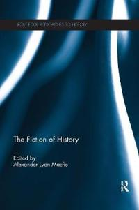 The Fiction of History