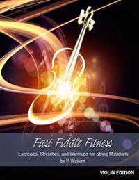 Fast Fiddle Fitness - Violin