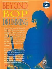 Beyond Bop Drumming: Book & CD [With CD]