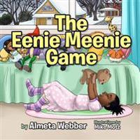 The Eenie Meenie Game