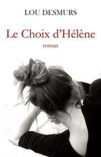 Le Choix D'Helene