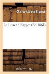 Le Livret D'Egypte