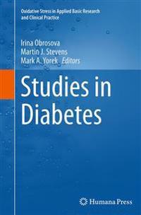 Studies in Diabetes