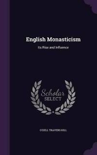 English Monasticism