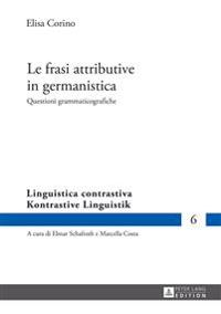 Le Frasi Attributive in Germanistica: Questioni Grammaticografiche