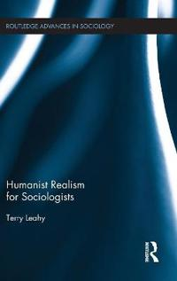 Humanist Realism for Sociologists