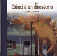 Conoci a Un Dinosaurio