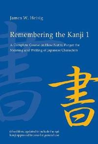 Remembering the Kanji 1 - James W. Heisig - böcker (9780824835927)     Bokhandel