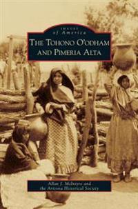 Tohono O'Odham and Pimeria Alta