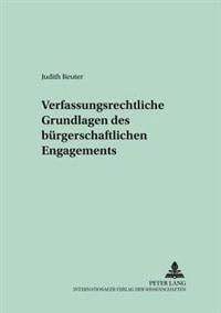 Verfassungsrechtliche Grundlagen Des Buergerschaftlichen Engagements