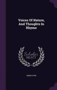 Voices of Nature, and Thoughts in Rhyme