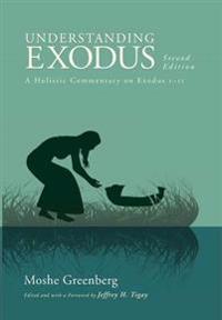 Understanding Exodus, Second Edition