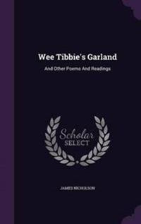 Wee Tibbie's Garland