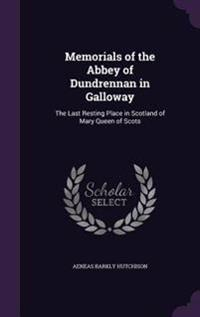 Memorials of the Abbey of Dundrennan in Galloway