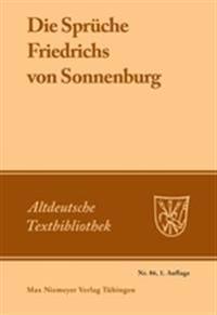 Die Sprüche Friedrichs Von Sonnenburg